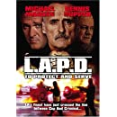 L.A.P.D.: To Protect and to Serve