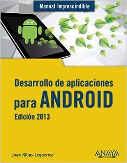 Desarrollo de aplicaciones para Android 2013 / Android Application