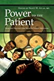 img - for Power to the Patient: Selected Health Care Issues and Policy Solutions (HOOVER INST PRESS PUBLICATION) book / textbook / text book