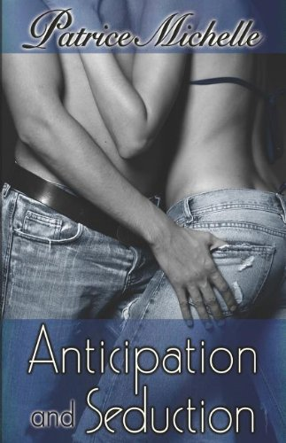 Anticipation and Seduction PDF