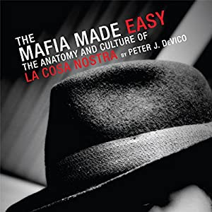 The Mafia Made Easy Audiobook