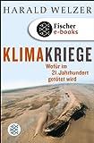 Klimakriege: Wof�r im 21. Jahrhundert get�tet wird