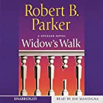 Widow's Walk (       UNABRIDGED) by Robert B. Parker Narrated by Joe Mantegna