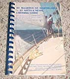 img - for Virgin Island St. Maarten St. Martin Area St. Kitts & Nevis Anguilla St. Baarts Saba Statia Cruising Guide book / textbook / text book