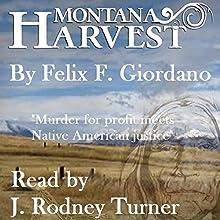Montana Harvest: The Jim Buchanan Novels, Book 1 Audiobook by Felix F. Giordano Narrated by J. Rodney Turner