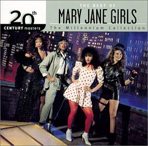 Mary Jane Girls - 20th Century Masters The Millennium Collection The Best of Mary Jane Girls - Zortam Music