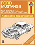 Ford Mustang II, 1974-1978 (Haynes Manuals)