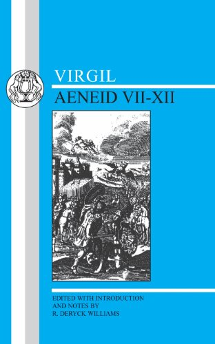 Virgil: Aeneid VII-XII (Bks. 7-12)