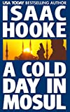 A Cold Day In Mosul (Ethan Galaal Book 2)