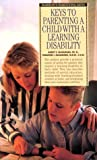 img - for Keys to Parenting a Child with a Learning Disability (Barron's Parenting Keys) book / textbook / text book