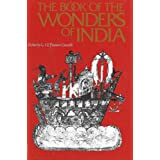The Book of the Wonders of India: Mainland, Sea and Islandsby G.S.P. Freeman-Grenville