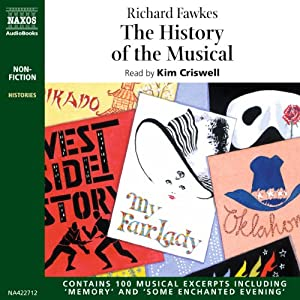 The History of the Musical (Unabridged) | [Richard Fawkes]