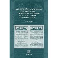 La loi de ventôse contenant organisation du notariat et sa genèse : Edition bilingue français-flamand
