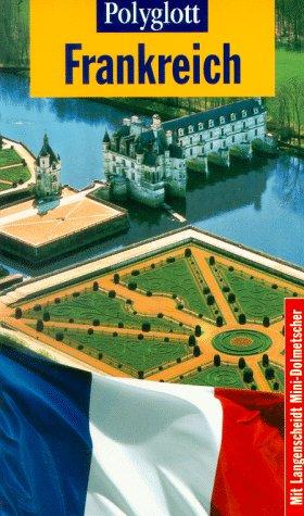 Frankreich. Polyglott- Reiseführer
