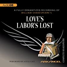 Love's Labor's Lost: The Arkangel Shakespeare Performance Auteur(s) : William Shakespeare Narrateur(s) : Alex Jennings, Emma Fielding, Samantha Bond, Greg Wise, Alan Howard