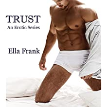 Trust: Temptation Series, Book 3 (       UNABRIDGED) by Ella Frank Narrated by Shannon Gunn