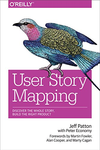 Download User Story Mapping: Discover the Whole Story, Build the Right Product
