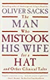 The Man Who Mistook His Wife for a Hat: And Other Clinical Tales (1439503052) by Sacks, Oliver W.