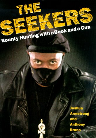 Seekers : Finding Felons and Guiding Men, JOSHUA ARMSTRONG, ANTHONY BRUNO