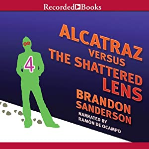 Alcatraz Versus the Shattered Lens Audiobook