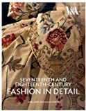 Seventeenth and Eighteenth-Century Fashion in Detail