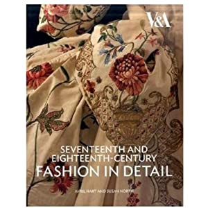 Seventeenth and Eighteenth-Century Fashion in Detail [Paperback]