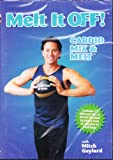 Melt It Off with Mitch Gaylord ~ Cardio Mix & Melt