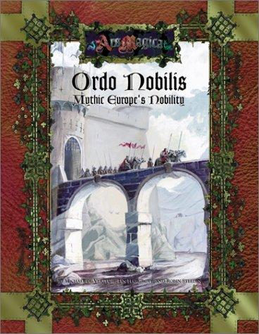 ordo-nobilis-ars-magica-fantasy-roleplaying
