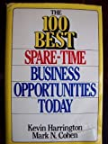 The 100 Best Spare-Time Business Opportunities Today