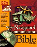 Netscape Navigator 4 and Communicator Bible (0764531077) by Fulton, Jennifer