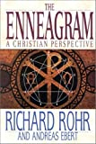 The Enneagram: A Christian Perspective (0824519507) by Rohr, Richard