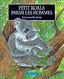 echange, troc Emmanuelle Zicot - Petit koala parmi les hommes