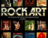 Rock Art the Golden Age of Record Album Covers