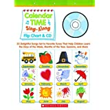 Sing-Along Flip Chart and CD: Calendar Time: 25 Delightful Songs Set to Favorite Tunes That Help Children Learn the Days of the Week, Months of the Year, Seasons, and Moreby Paul Strausman
