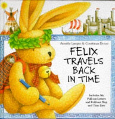 Felix Travels Back in Time PDF