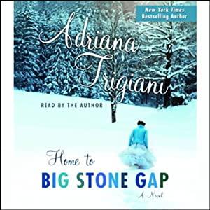 Home to Big Stone Gap | [Adriana Trigiani]
