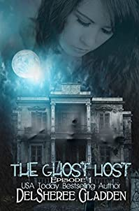 The Ghost Host: Episode 1 by DelSheree Gladden ebook deal
