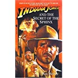 Indiana Jones and the Secret of the Sphinx ~ Max McCoy
