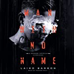 Man with No Name: The Nanashi Series, Book 1 | Laird Barron