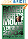 Roger Ebert's Movie Yearbook 2004