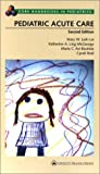 img - for Pediatric Acute Care (Core Handbook Series in Pediatrics) book / textbook / text book