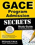 img - for GACE Program Admission Secrets Study Guide: GACE Test Review for the Georgia Assessments for the Certification of Educators book / textbook / text book