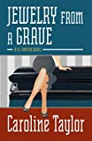 Jewelry from a Grave (Five Star Mystery Series)