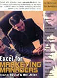 Excel for Marketing Managers (Excel for Professionals series) (1932802134) by Taylor, Ivana