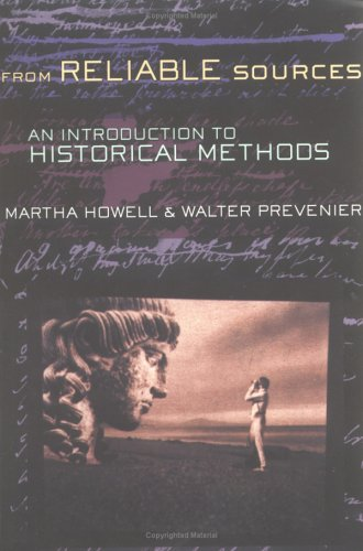 From Reliable Sources: An Introduction to Historical Methods