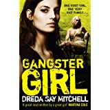 Gangster Girlby Dreda Say Mitchell