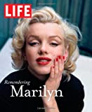 LIFE Remembering Marilyn (Life (Life Books))
