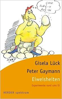 Eiweisheiten: Peter Gaymann, Gisela Luck: 9783451054952: Amazon.com