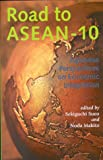 img - for Road to ASEAN-10: Japanese Perspectives on Economic Integration book / textbook / text book