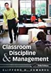 Classroom Discipline and Management (Wiley/Jossey-Bass Education)
